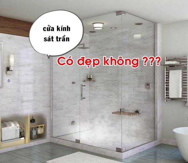 Tổng Hợp Các Mẫu Cửa Kính Phòng Tắm Cao Hết Trần Tiện Nghi Nhất