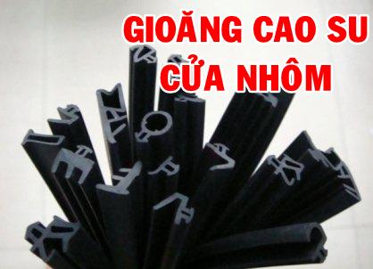 Gioăng Cao Su Cửa Nhôm Kính